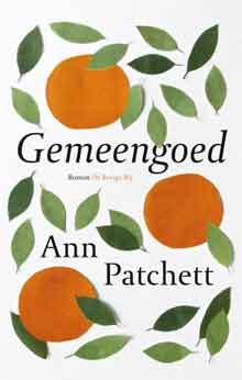 Ann Patchett Gemeengoed Recensie