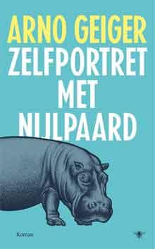 Arno Geiger Zelfportret met Nijpaard Recensie