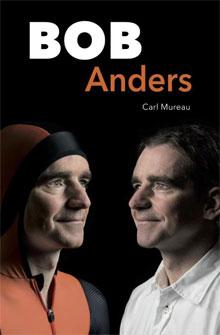 Bob de Jong Biografie Bon Anders van Carl Mureau