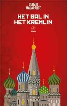 Curzio Malaparte Het bal in het Kremlin Recensie