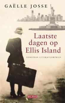 Gaëlle Josse Laatste dagen op Ellis Island Recensie