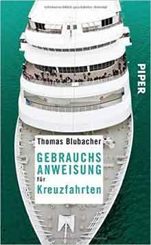 Gebrauchsanweisung für Kreuzfahrten Thomas Blubacher
