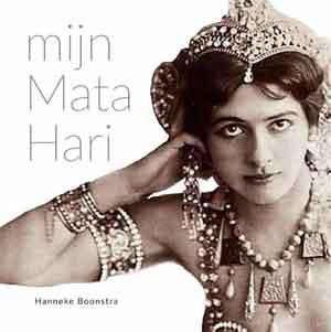 Hanneke Boonstra Mijn Mata Hari Boek