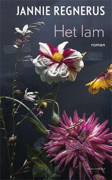 Jannie Regnerus Boeken Het lam Roman