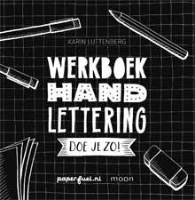 Nieuwe Hobbyboeken Karin Luttenberg - Werkboek Handlettering doe je zo