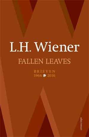 L.H. Wiener Fallen leaves Brieven 1966-2016 Recensie