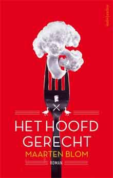 Maarten Blom Het Hoofdgerecht Recensie