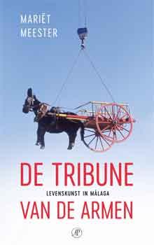 Mariët Meester De tribune van de Armen Recensie Boek over Andalusië