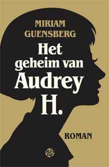 Miriam Guensberg Het geheim van Audrey H Recensie