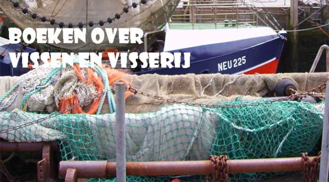 Nieuwe Boeken over Vissen en Visserij Recensie Informatie