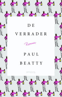 Paul Beatty De verrader Recensie