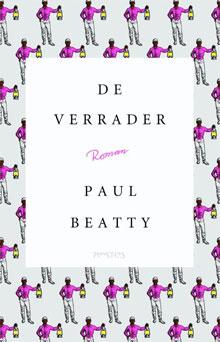 Paul Beatty De verrader Recensie