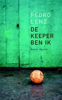 Pedro Lenz De keeper ben ik Recensie Debuutroman