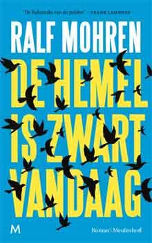 Ralf Mohren De hemel is zwart vandaag Recensie
