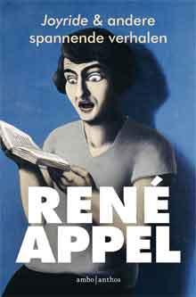 René Appel Joyride & andere spannende verhalen