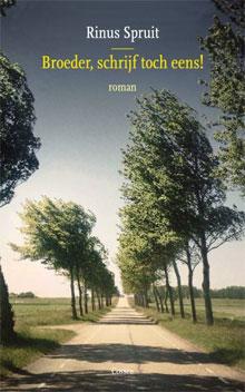 Rinus Spruit Broeder schrijf toch eens Recensie Roman
