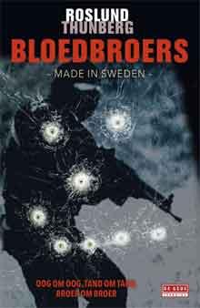 Roslund Thunberg Bloedbroers Recensie Made in Sweden 2