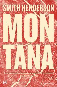 Smith Henderson - Montana Recensie Informatie Debuutroman