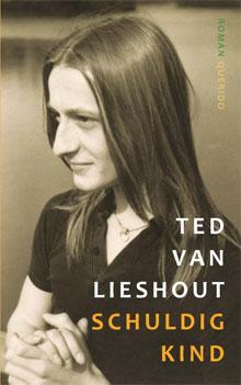 Ted van Lieshout Schuldig kind Recensie Roman