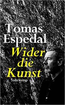 Tomas Espedal Wilder die Kunst
