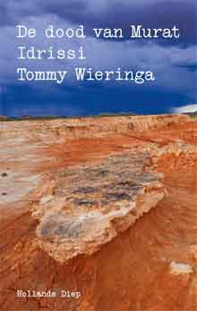 Tommy Wieringa De dood van Murat Idrissi Recensie