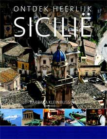 Barbara Kleinbussink Ontdek heerlijk Sicilië Culinaire Reisgids