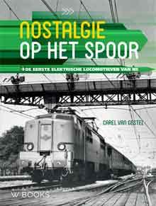 Carel van Gestel Nostalgie op het spoor Recensie Spoorwegboek