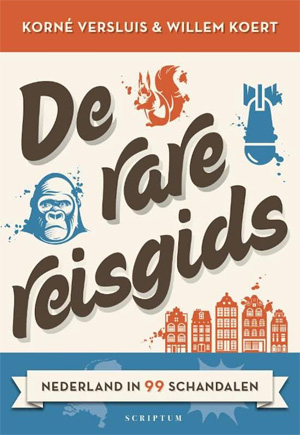 De Rare Reisgids Nederland in 99 Schandalen Recensie