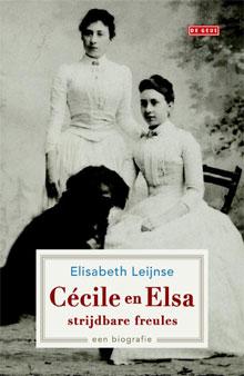 Elisabeth Leijnse Cécile en Elsa strijdbare freules Recensie Biografie
