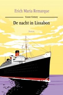 Erich Maria Remarque - De nacht in Lissabon