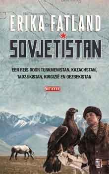 Erika Fatland Sovjetistan Recensie