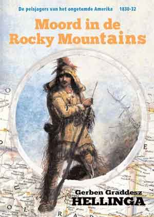 Gerben Graddesz Hellinga Moord in de Rocky Mountains Recensie