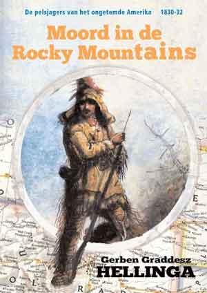 Gerben Graddesz Hellinga Moord in de Rocky Mountains Recensie