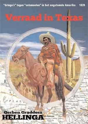 Gerben Graddesz Hellinga Verraad in Texas Recensie