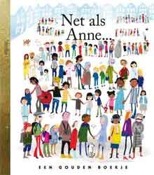 Gouden Boekje Anne Frank Net als Anne