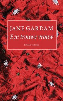 Jane Gardam Een trouwe vrouw Recensie