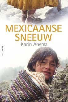 Karin Anema Mexicaanse sneeuw recensie Mexico reisverhalen
