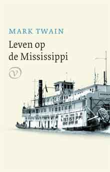 Mark Twain Leven op de Mississippi Recensie