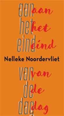 Nelleke Noordervliet - Aan het eind van de dag Luisterboek