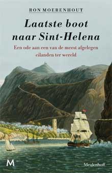 Ron Moerenhout - Laatste boot naar Sint-Helena