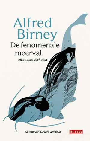 Alfred Birney De fenomenale meerval Recensie