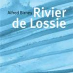 Alfred Birney Rivier de Lossie Recensie
