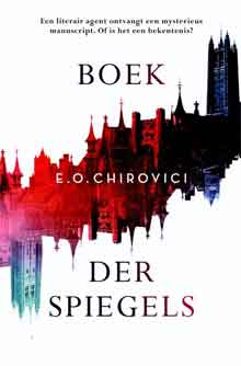 E.O. Chirovici Boek der Spiegels Recensie Literaire Thriller 2017