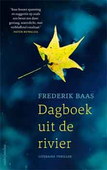Frederik baas Dagboek uit de rivier Recensie Nederlandse thriller