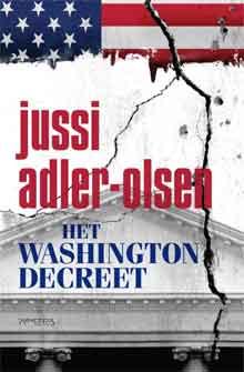 Jussi Adler-Olsen Het Washingtondecreet Politieke Thriller