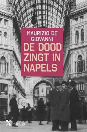 Maurizio de Giovanni De dood zingt in Napels Recensie