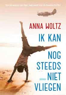 Anna Woltz Ik kan nog steeds niet vliegen Oorlogsroman voor Kinderen