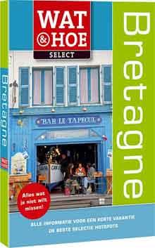 Bretagne Reisgids Wat en Hoe Select