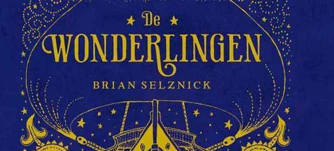 Brian Selznick De Wonderlingen Recensie Jeugdboek