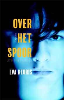Eva Keuris Over het spoor Recensie Nederlandse Thriller